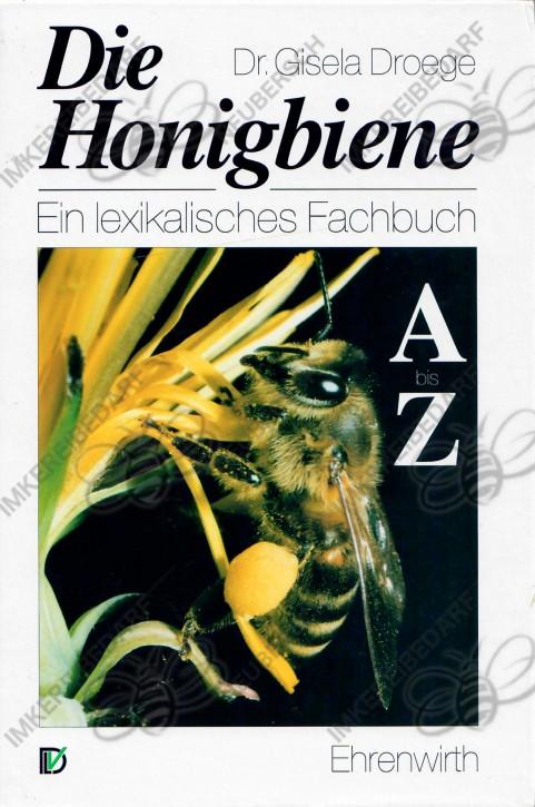 Die Honigbiene, lexikalisches Fachbuch (Droege)