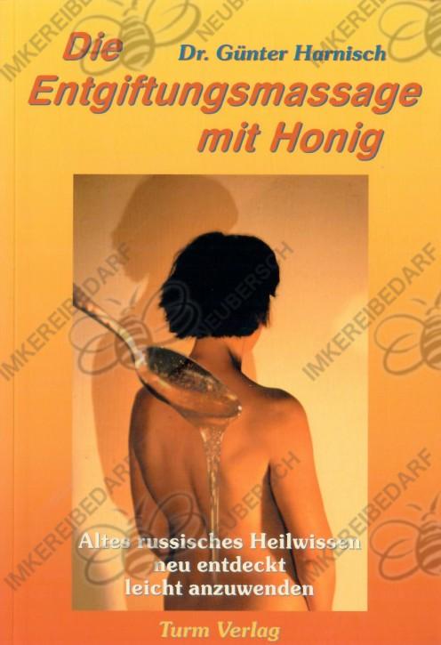 Die Entgiftungsmassage mit Honig (Harnisch)